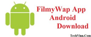 filmywap app download latest version 2017 free